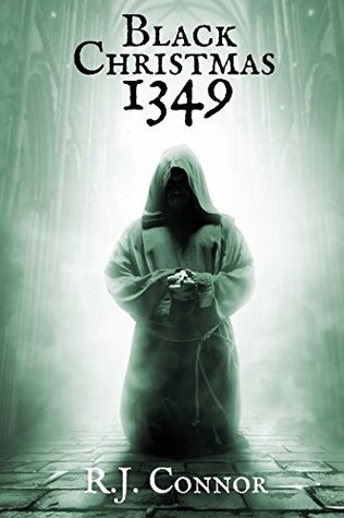 Black Christmas 1349 by R.J. Connor