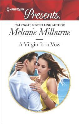 A Virgin for a Vow by Melanie Milburne