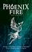 Phoenix Fire by Natalie Rivener