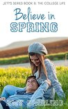 Believe in Spring by Amy Sparling