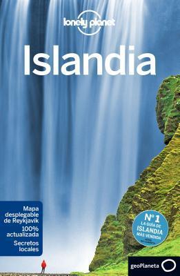 Lonely Planet Islandia por Lonely Planet, Carolyn Bain, Alexis Averbuck