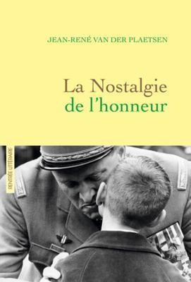 La Nostalgie de L'Honneur: Recit Litteraire