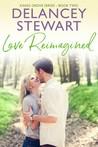 LOVE REIMAGINED (Kings Grove, #2)