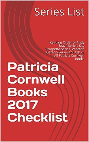 Patricia Cornwell Books 2017 Checklist: Reading Order of Andy Brazil Series, Kay Scarpetta Series, Winston Garano Series and List of All Patricia Cornwell Books