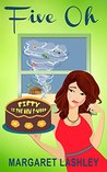 Five Oh: Fifty is the New F-Word (Val Fremden Mystery, #5)