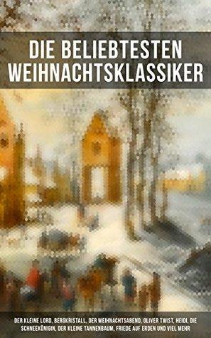 Die beliebtesten Weihnachtsklassiker: Der kleine Lord, Bergkristall, Der Weihnachtsabend, Oliver Twist, Heidi, Die Schneekönigin, Der kleine Tannenbaum, ... Sneewittchen...