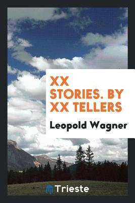 XX Stories. by XX Tellers