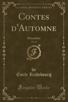 Contes D'Automne, Vol. 12: Decembre