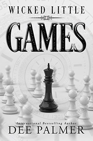 Wicked Little Games (Wicked Little Games, #1) by Dee Palmer