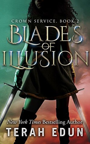 Blades Of Illusion (Crown Service, #2)