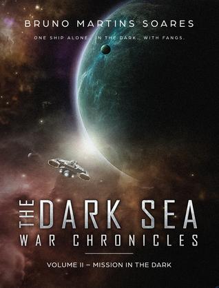 Mission in the Dark (The Dark Sea War Chronicles, #2)