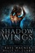 Shadow Wings (Darkest Drae, #2)