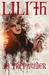 Lilith by J.B. Trepagnier