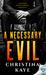 A Necessary Evil by Christina  Kaye