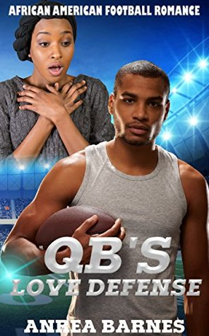 QB's Love Defense: African American Football Romance
