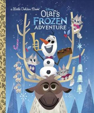 Olaf S Frozen Adventure Little Golden Book By Andrea Posner Sanchez