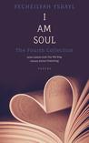 I am Soul by Yecheilyah Ysrayl