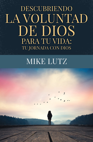 descubriendo-la-voluntad-de-dios-para-tu-vida-tu-jornada-con-dios