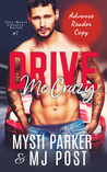 Drive Me Crazy (City Meets Country, #1)