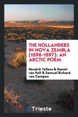 the-hollanders-in-nova-zembla-1596-1597-an-arctic-poem