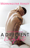 A Different Light (A Begin Again Novel #1)