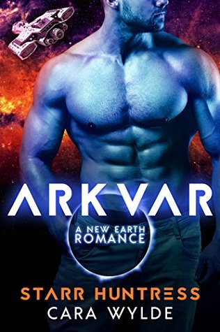 Arkvar (New Earth Flames #1)