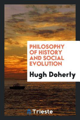 Philosophy of History and Social Evolution