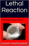 Lethal Reaction: The Persford Series: Book 2