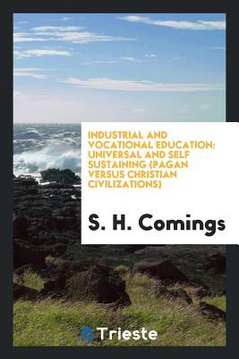 Industrial and Vocational Education: Universal and Self Sustaining