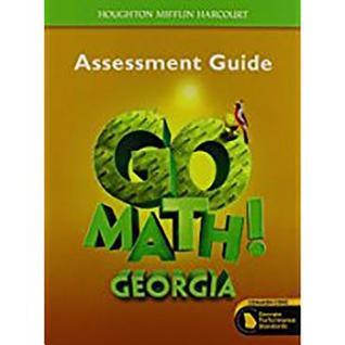 Houghton Mifflin Harcourt Go Math! Georgia: Assessment Guide Grade 5
