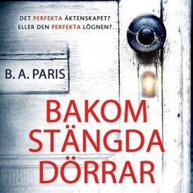 Bakom stängda dörrar by B.A. Paris