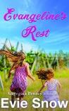 Evangeline's Rest