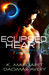 Eclipsed Heart by K. Margaret