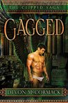 Gagged: The Conclusion (The Clipped Saga Book 3)