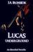 Lucas Underground (Unveiled, #3.5)
