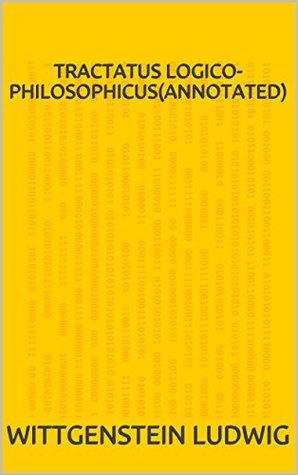 Tractatus Logico-Philosophicus(Annotated)