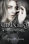 Undying (Valos of Sonhadra, #7)