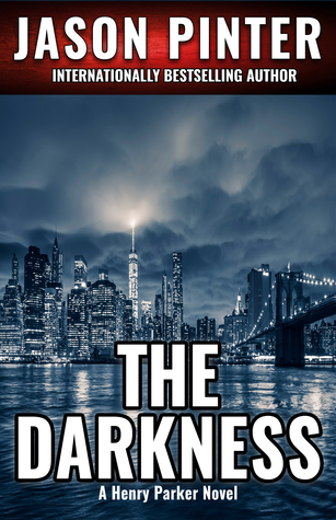 The Darkness: (Henry Parker Suspense Thrillers Book 5)