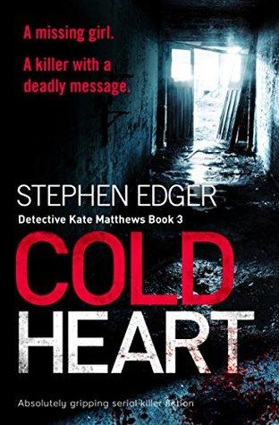 Cold Heart (Detective Kate Matthews, #3)