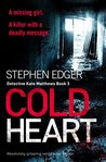 Cold Heart (Detective Kate Matthews, #3)