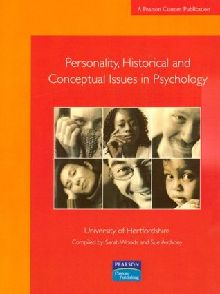 Personality, Historical and Conceptual Issues in Psychology