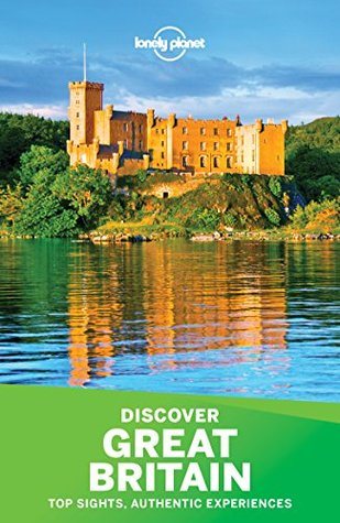 Lonely Planet's Discover Great Britain