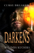 Darkens (Curse Breaker #1.5)