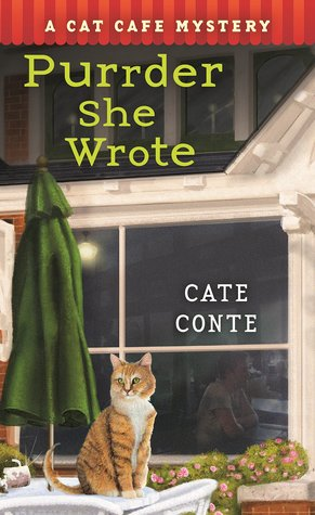 Purrder She Wrote (Cat Cafe Mystery, #2)