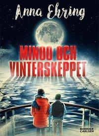 Minoo och vinterskeppet by Anna Ehring