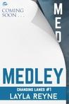 Medley (Changing Lanes, #2)