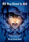 All You Need Is Kill (All You Need Is Kill Manga, #1-2)
