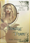 Chasing Fears (Book One)
