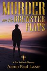 Murder on the Brewster Flats (LeGarde Mysteries Book 12)