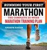 Running Your First Marathon by Andrew Kastor
